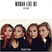 Woman Like Me (Wideboys Remix)