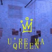 U'Re Ma' Queen