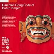 THE WORLD ROOTS MUSIC LIBRARY:バリ/バトゥール寺院のゴングデ