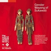 THE WORLD ROOTS MUSIC LIBRARY:バリ/スカワティのグンデル・ワヤン