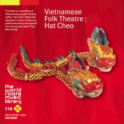 THE WORLD ROOTS MUSIC LIBRARY:ベトナムの民衆オペラ〜ハット・チェオ