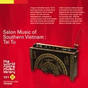 THE WORLD ROOTS MUSIC LIBRARY:南部ベトナムのサロン・ミュージック〜タイトゥ