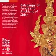 THE WORLD ROOTS MUSIC LIBRARY:バリ/パンデのバラガンジュールとシダンのアンクルン