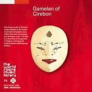 THE WORLD ROOTS MUSIC LIBRARY:ジャワ/チルボンのガムラン