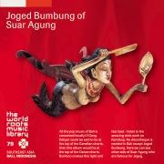THE WORLD ROOTS MUSIC LIBRARY:バリ/スアール・アグンのジョゲッド・ブンブン