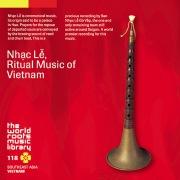 THE WORLD ROOTS MUSIC LIBRARY:ベトナムの儀礼音楽ニャックレー