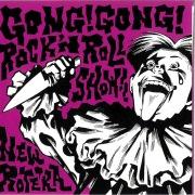 GONG!GONG! ROCK'N ROLL SHOW!!