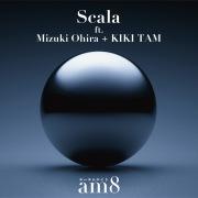 Scala(ft. Mizuki Ohira + KIKI TAM)