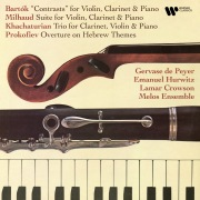 Bartók: Contrasts - Milhuad: Suite, Op. 157b - Khachaturian: Clarinet Trio - Prokofiev: Overture on Hebrew Themes, Op. 34