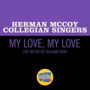 My Love, My Love (Live On The Ed Sullivan Show, October 18, 1953)