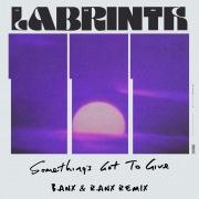 Something's Got To Give (Banx & Ranx Remix)