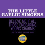 Believe Me If All Those Endearing Young Charms (Live On The Ed Sullivan Show, October 28, 1956)