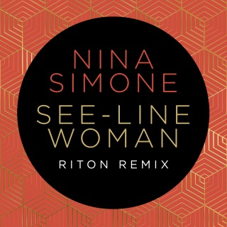 See-Line Woman (Riton Remix)