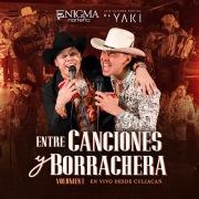 Entre Canciones Y Borrachera (En Vivo / Vol. 1)