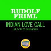 Indian Love Call (Live On The Ed Sullivan Show, November 26, 1950)