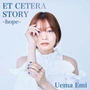 ET CETERA STORY -hope-