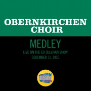 God Rest Ye Merry Gentlemen/German Carol/Deck The Halls (Medley/Live On The Ed Sullivan Show, December 11, 1955)