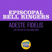 Adeste Fidelis (Live On The Ed Sullivan Show, December 25, 1955)