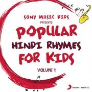 Sony Music Kids: Popular Hindi Rhymes for Kids, Vol. 1