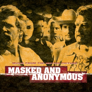 Masked And Anonymous Music From The Motion Picture
