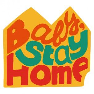 SNS上で生まれたドネーション楽曲「Baby, Stay Home」、本日デジタルリリース