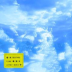 DEATHRO×LSTNGTによるリミックス作品「FLAME-LSTNGT remix-」配信リリース
