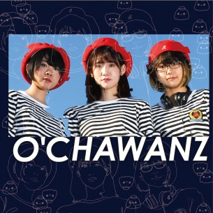 O'CHAWANZ、3rdアルバム『Do The Right Thing』発売決定