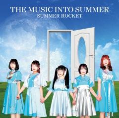 SUMMER ROCKET『THE MUSIC INTO SUMMER』リリース記念オンライン・インストア・イベント