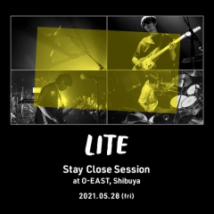 LITE、ワンマンライヴ「Stay Close Session」開催決定