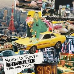 """ダーナ、フレンズRimixの「Sushi In Tokyo """"TOKYO REMIX""""」配信開始"""