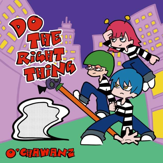 O'CHAWANZ、『Do The Right Thing』発売記念 オンライン・インストア・イベント開催