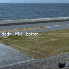 dodoとKMによるコラボ曲「better」が本日リリース