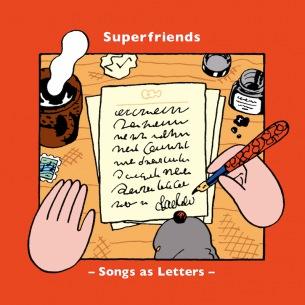 Superfriends、新作『Songs as Letters』発売&ストップモーションアニメによる「Let go」MV公開