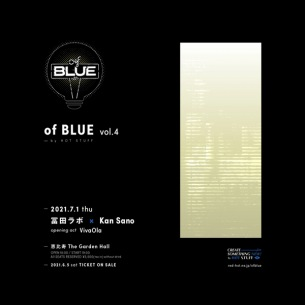 〈of BLUE vol.4〉O.AにVivaOlaの出演が決定