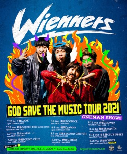 Wienners、「GOD SAVE THE MUSIC TOUR 2021」開催決定