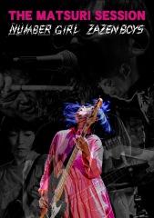 "ZAZEN BOYS × NUMBER GIRL、2021年5月""THE MATSURI SESSION""を映像作品として12/15にリリース決定"