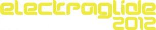 < エレクトラグライド2012 >のタイムテーブルが遂に発表!