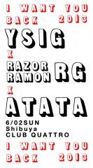 ユアソン主催〈I WANT YOU BACK 2013〉レイザーラモンRG、ATATAらを迎えて開催