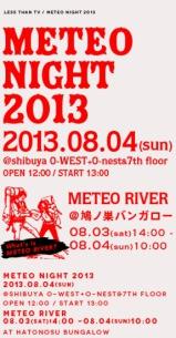 Less Than TV主催〈METEO NIGHT 2013〉の参加アーティスト40組が発表!!