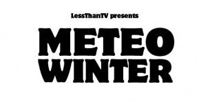 Less Than TVが贈る〈METEO WINTER〉の追加アーティスト発表