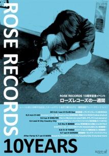 ROSE RECORDS 設立10周年を記念し、1週間にわたるアニバーサリー・イベント開催