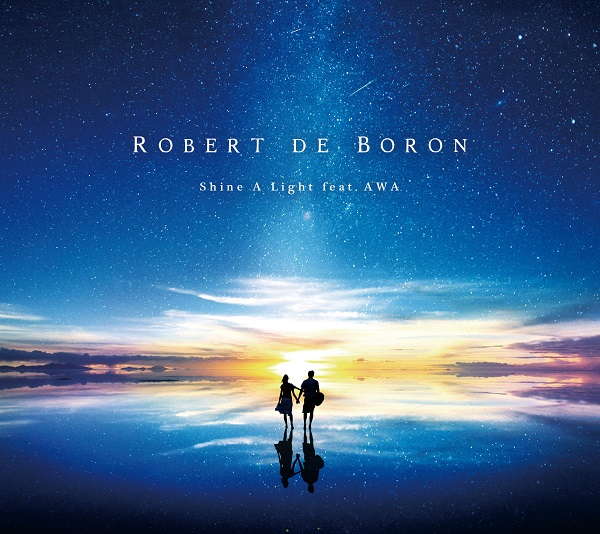 Robert de Boron、待望の新作『Shine A Light feat. AWA』発売、MVも公開
