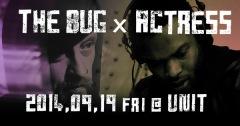 ザ・バグ、アクトレス、強烈なる2アーティストが9月に同時来日!