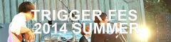 〈TRIGGER FES 2014 SUMMER〉代々木公園から原宿ASTRO HALLに会場変更