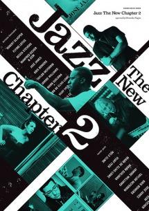 ジャズの新たな波に乗り遅れるな!――『Jazz The New Chapter』再び