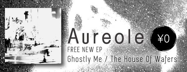 Aureole、2年振りとなる新作シングル曲を「サウンドシェアコード」付きで無料配信開始