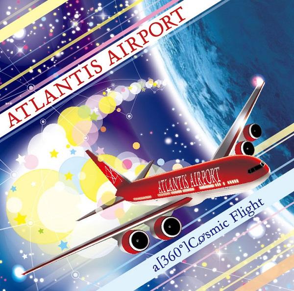 ATLANTIS AIRPORT、2年ぶりの新作『a [360°] Cosmic Flight』発売決定