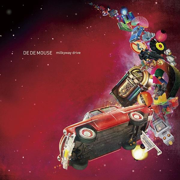 【祝3周年】DE DE MOUSE 主宰レーベル記念EP『milkyway drive』リリース