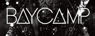 〈BAYCAMP 201602〉第1弾でチェコ 夜ダン カリスマ ネバヤンら7組発表