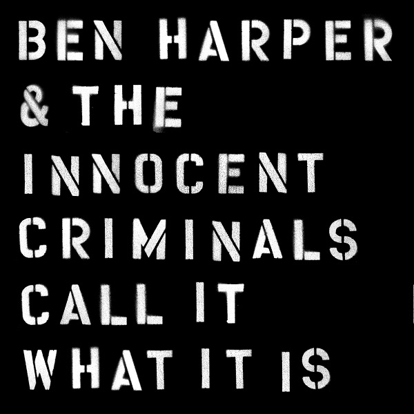ベン・ハーパー&ジ・イノセント・クリミナルズ 9年ぶり新作をリリース